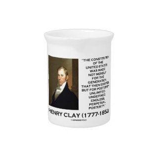 Henry Clay Constitution Of United States Posterity Pitcher