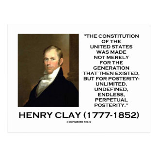 Henry Clay Constitution Of United States Posterity Post Cards