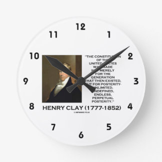 Henry Clay Constitution Of United States Posterity Round Clock