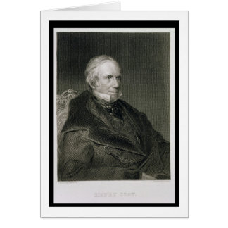 Henry Clay, engraved by Alfred Sealey (d.1862) aft Greeting Card