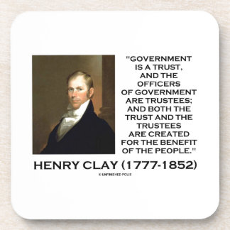 Henry Clay Govt Trust Officers Are Trustees Quote Drink Coaster