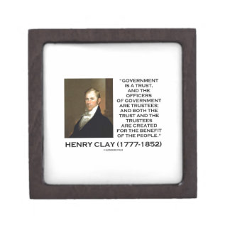 Henry Clay Govt Trust Officers Are Trustees Quote Gift Box