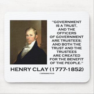 Henry Clay Govt Trust Officers Are Trustees Quote Mouse Pad