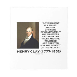 Henry Clay Govt Trust Officers Are Trustees Quote Notepad