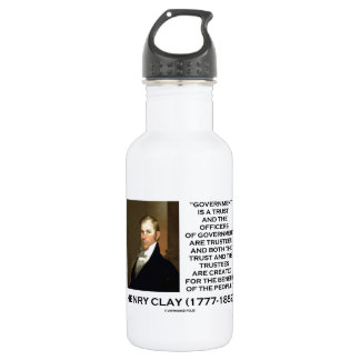 Henry Clay Govt Trust Officers Are Trustees Quote Water Bottle