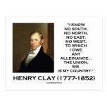 Henry Clay ningún sur ningún norte ningún este nin Tarjetas Postales