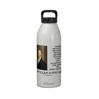 Henry Clay No South No North No East No West Quote Water Bottle