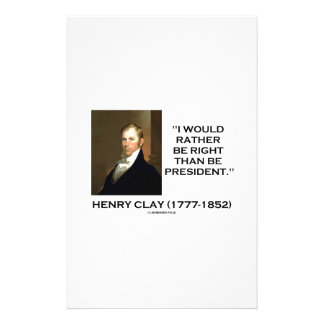 Henry Clay Would Rather Be Right Than Be President Stationery