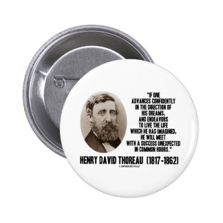 Henry David Thoreau Advance Confidently Dreams 2 Inch Round Button