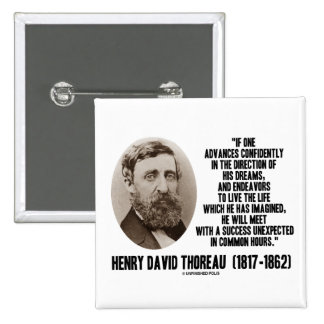 Henry David Thoreau Advance Confidently Dreams 2 Inch Square Button