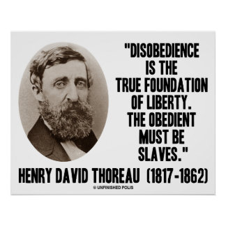 Henry David Thoreau Disobedience True Liberty Poster