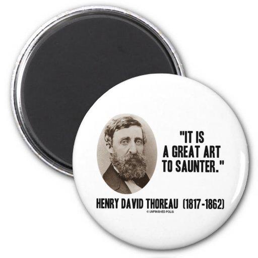 Henry David Thoreau es un gran arte a saunter Imanes Para Frigoríficos