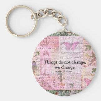 Henry David Thoreau inspirational CHANGE quote Keychains