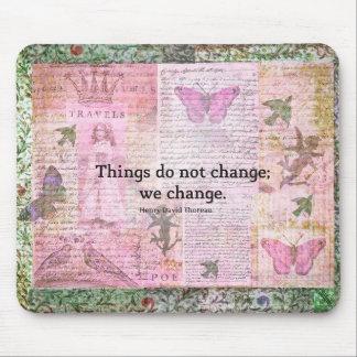 Henry David Thoreau inspirational CHANGE quote Mouse Pad