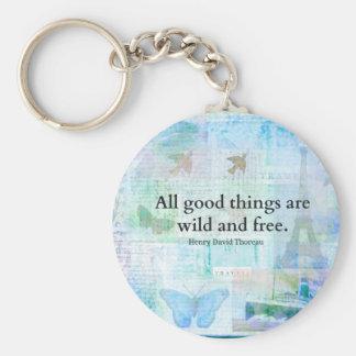 Henry David Thoreau Inspirational FREEDOM quote Key Chains