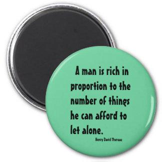 Henry David Thoreau on richness 2 Inch Round Magnet