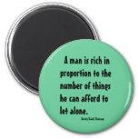 Henry David Thoreau on richness Fridge Magnets