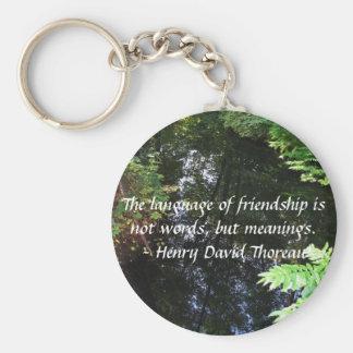 Henry David Thoreau quotation about FRIENDSHIP Keychain