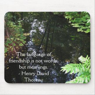 Henry David Thoreau quotation about FRIENDSHIP Mouse Pad