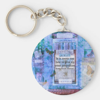 Henry David Thoreau quote about Tolerance Key Chains