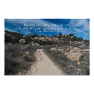 Henry David Thoreau quote ….companionable Poster