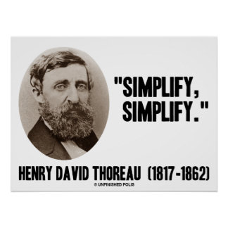 Henry David Thoreau simplifica simplifica cita Poster