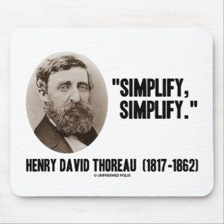 Henry David Thoreau simplifica simplifica cita Tapetes De Ratones