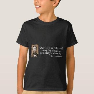 Henry David Thoreau - simplifique simplifican Playera