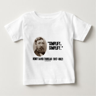 Henry David Thoreau Simplify Simplify Quote Baby T-Shirt