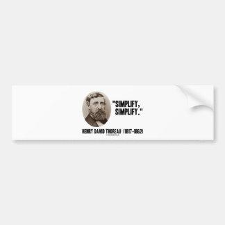 Henry David Thoreau Simplify Simplify Quote Bumper Stickers