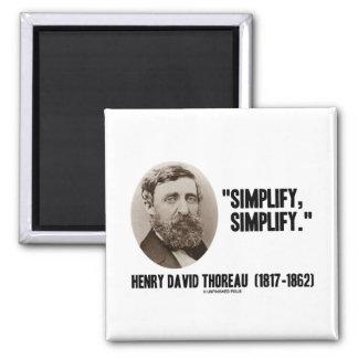 Henry David Thoreau Simplify Simplify Quote Refrigerator Magnets