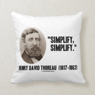 Henry David Thoreau Simplify Simplify Quote Throw Pillow