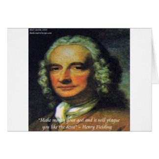 """Henry Fielding """"If Money's Your God"""" Quote Card"""