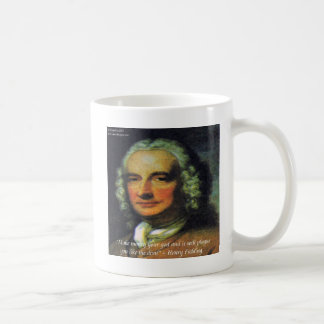 """Henry Fielding """"If Money's Your God"""" Quote Coffee Mug"""