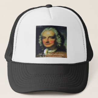 "Henry Fielding ""If Money's Your God"" Quote Trucker Hat"