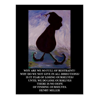Henry Miller Quote - Poster