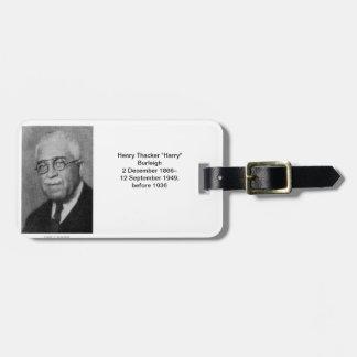 "Henry Thacker ""Harry"" Burleigh Bag Tag"