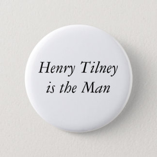 Henry Tilney is the one Pinback Button