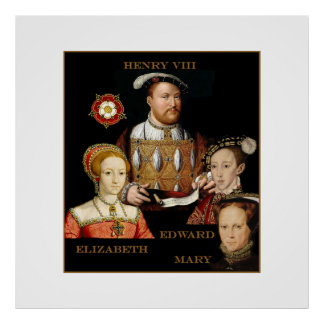 Henry VIII and his kids Poster