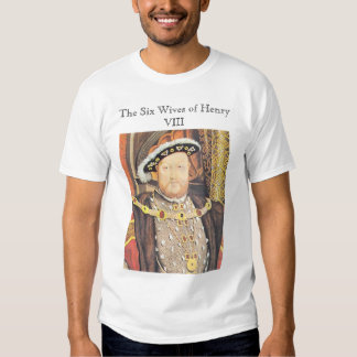 Henry VIII, The Six Wives of Henry VIII Tees