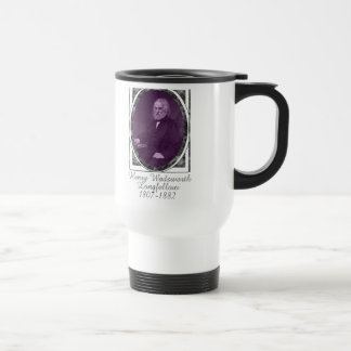 Henry Wadsworth Longfellow Travel Mug