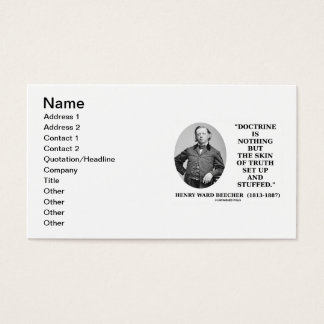 Henry Ward Beecher Doctrine Nothing But Truth Set Business Card