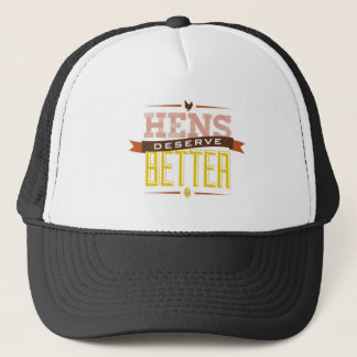 Hens Deserve Better hat