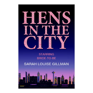 Hens in the City Party Movie Poster
