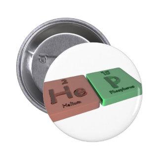 Hep as He Helium and P Phosphorus Pins