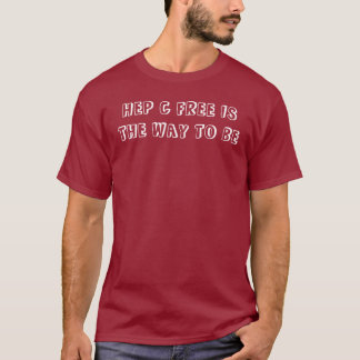 HEP C FREE T-Shirt