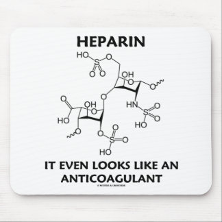 Heparin It Even Looks Like An Anticoagulant Mousepads
