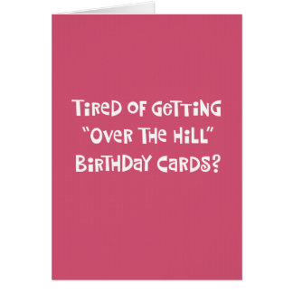 """Her 50th """"Over the Hill"""" Birthday Card Humor"""