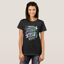 Her Battle Is My Battle Anal Cancer T-Shirt