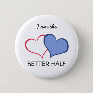 Her BETTER HALF she+HE (1 of 2) Button